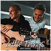 Little Things by Next Phase