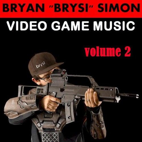 Video Game Music, Vol. 2 by Bryan