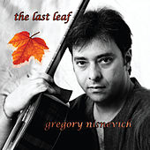The Last Leaf by Gregory Grisha Nisnevich