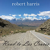 Road to Las Cruces de Robert Harris