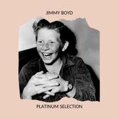 Jimmy Boyd - Platinum Selection by Jimmy Boyd