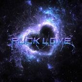 Fuck Love by Trapwolk