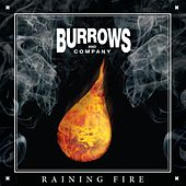 Raining Fire von Burrows and Company