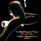 Trip Naughty 2020 de Tripnotic