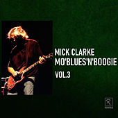 Mo'blues'n'boogie Vol. 3 de Mick Clarke