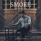 Smoke (Southern Cut) de Matt Jordan