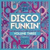 Disco Funkin', Vol. 3 (Curated by Natasha Kitty Katt) de Various Artists