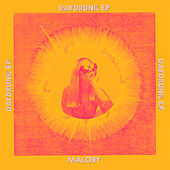 Daydrunk EP von Malory
