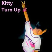 Turn Up by Kitty