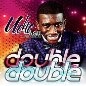 Double Double by Uche Agu