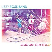 Read Me Out Loud by Lizzy Ross