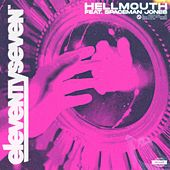 Hellmouth (feat. Spaceman Jones) by Eleventyseven