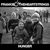 Hunger by Frankie & The Heartstrings