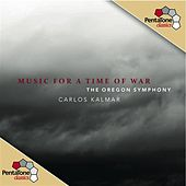 Music for a Time of War by Carlos Kalmar