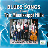 Blues Songs From the Mississippi Hills by Lisa Lambert