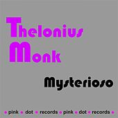 Mysterioso by Thelonious Monk