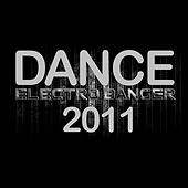 Dance Electro Banger 2011 by Various Artists