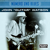 Numero Uno Blues von Johnny 'Guitar' Watson