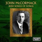 Irish Songs of Songs by John McCormack