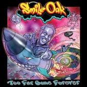 Too Far Gone Forever by Smile-Oak