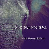 Old Hannibal by Gulf Stream Riders
