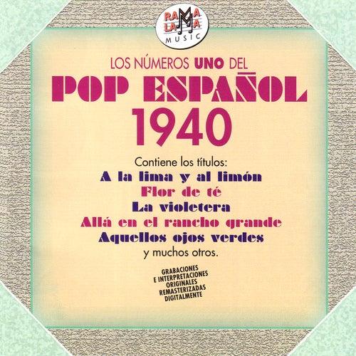 Los Números Uno del Pop Español 1940 (Remastered) by Various Artists