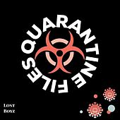 Quarantine Files van Lost Boyz