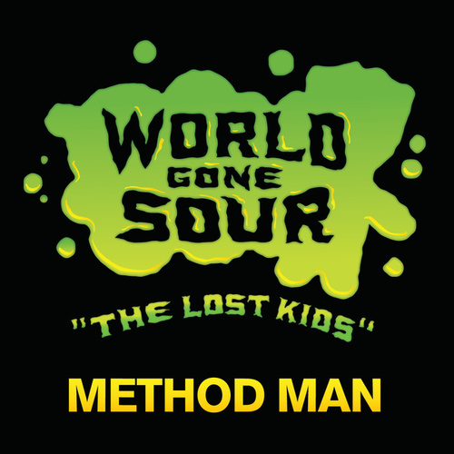 World Gone Sour (The Lost Kids) by Method Man