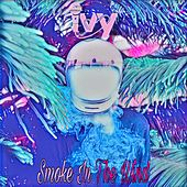 Smoke in the Wind by Ivy