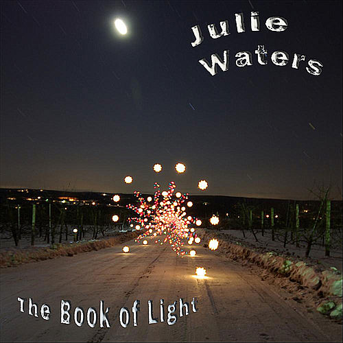 The Book of Light by Julie Waters