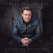 Always and Forever von Pasquale Esposito