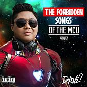 The Forbidden Songs of the MCU, Phase 1 de Dave