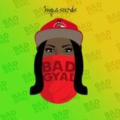 Bad Gyal by Hypa Sounds
