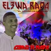 Como si nada by Elewa Rada el Yoruba de la Salsa