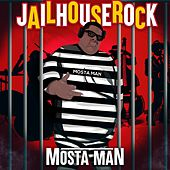 Jail House Rock de Mosta Man