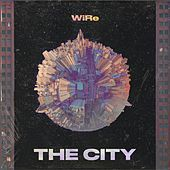 The City by Wire