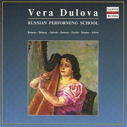 Russian Performing School: Vera Dulova by Vera Dulova