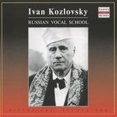 Russian Vocal School: Ivan Kozlovsky (1947-1957) by Ivan Kozlovsky