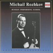 Russian Performing School: Mikhail Rozhkov (1959-1990) by Mikhail Rozhkov