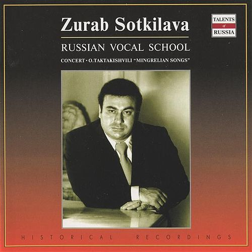 Russian Vocal School: Zurab Sotkilava (1974) by Various Artists