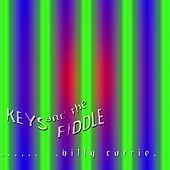 Keys and the Fiddle de Billy Currie
