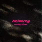 Coming Down de No Mercy