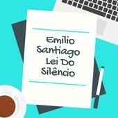 Lei do silêncio de Emílio Santiago