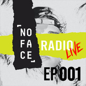 NoFace Radio Live EP001 von Max Vangeli