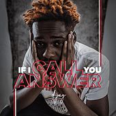 If I Call You Answer by Djay