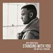 Standing with You (The Guy Alt. Version) von Guy Sebastian