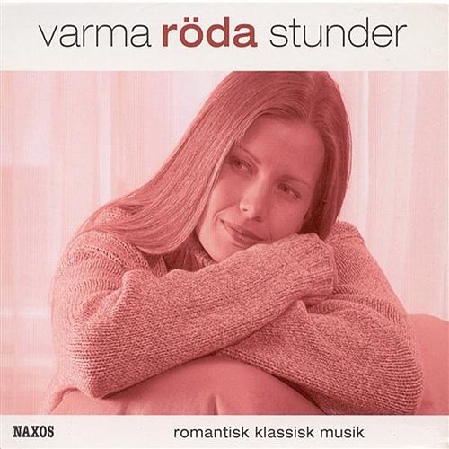 Varma Roda Stunder - Romantisk Klassisk Musik (Warm Red Hours - Romantic Classical Music) (3Cd Set) by Various Artists