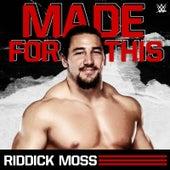 Made For This (Riddick Moss) de WWE