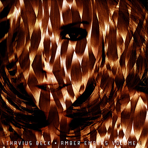 Amber Embers Volume 1 by Thavius Beck