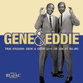 True Enough: Gene & Eddie with Sir Joe at Ru-Jac by Gene & Eddie